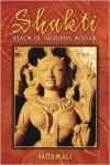 Shakti: Realm of the Divine Mother by Vanamali